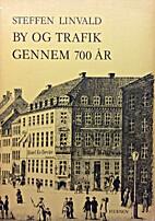 By og trafik gennem 700 år : en skildring…