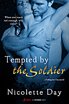 Tempted by the Soldier by Nicolette Day