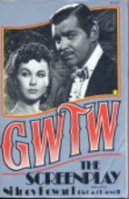 Gone with the Wind: The Screenplay by Sidney…