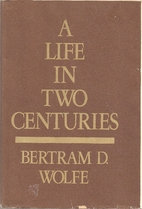 A life in two centuries : an autobiography…