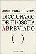 Diccionario de filosofía abreviado by José…