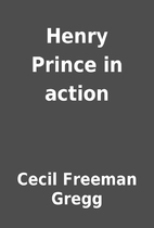Henry Prince in action by Cecil Freeman…