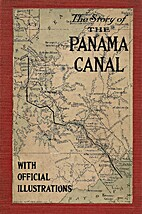 The Story of the Panama Canal: The Wonderful…