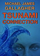 Tsunami Connection by Michael James D.D.…