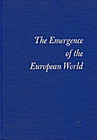 The Emergence of the European World by…