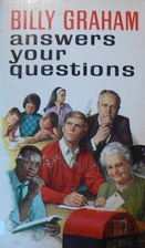Billy Graham Answers Your Questions by Billy…