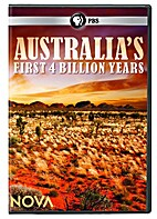 Australia'S First 4 Billion Years [2013…