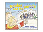 Bobbie & the Parade by Rigby