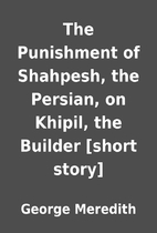 The Punishment of Shahpesh, the Persian, on…
