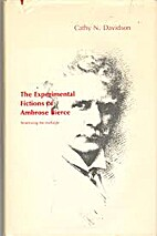 The Experimental Fictions of Ambrose Bierce:…