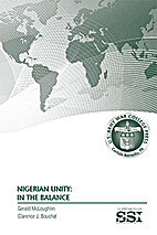 Nigerian Unity: In the Balance by Gerald…