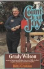 Count It All Joy by Grady Wilson