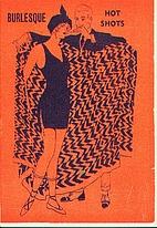Burlesque Hot Shots by 'Hugh Mustlaff'