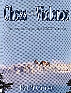 Chess with Violence by McCarney. Hal