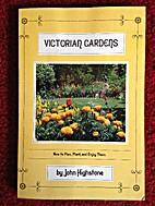 Victorian gardens by Jack Kramer