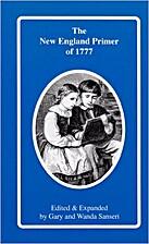 The New-England Primer by Douglas W.…