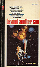 Beyond Another Sun by Tom Godwin