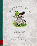 Freedom! by Kenneth Grahame
