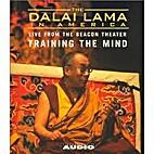 TRAINING THE MIND by Fourteenth Dalai Lama