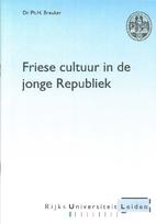 Friese cultuur in de jonge Republiek : een…
