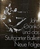 John Cranko und das Stuttgarter Ballett Neue…