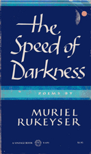 The Speed of Darkness by Muriel Rukeyser
