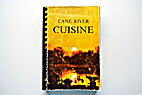 Cane River Cuisine by AUTHOR UNKNOWN