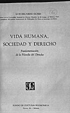 Vida humana, sociedad y derecho;…