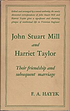 John Stuart Mill and Harriet Taylor: Their…