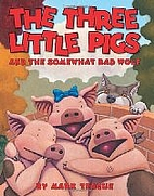The Three Little Pigs and the Somewhat Bad…