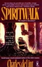 Spiritwalk by Charles de Lint