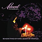 Advent at Ephesus (CD) by Queen of Apostles…