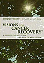 Visions for Cancer Recovery - A Guided…
