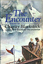The Encounter by Charity Blackstock