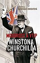 Moudrost a vtip Winstona Churchilla by…