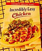 Incredibly Easy Chicken by Editors of…