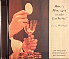 Mary's Messages on the Eucharist [CD] by Fr.…