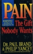 The Gift of Pain by Paul Brand