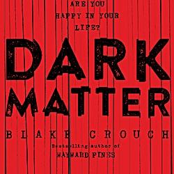 blake crouch dark matter pdf