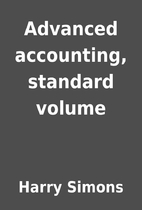 Advanced accounting, standard volume by…