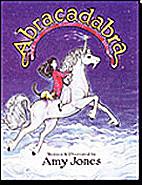 Abracadabra by Amy Jones