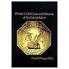 Private Gold Coins and Patterns of the…