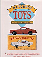 Matchbox Toys: A Collectors Guide by Bruce…