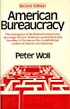 American bureaucracy by Peter Woll