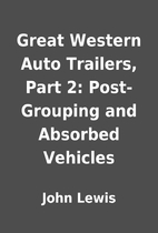 Great Western Auto Trailers, Part 2:…