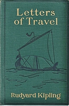 Letters of Travel (1892-1913) by Rudyard…