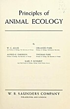 Principles of animal ecology by W. C. Allee