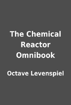 The Chemical Reactor Omnibook by Octave…