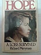 Hope: A Loss Survived by Richard Meryman