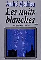 La saga des Grégoire: Les Nuits Blanches…